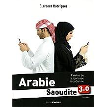 Arabie Saoudite 3.0: Paroles de la jeunesse Saoudienne