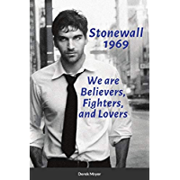 Stonewall 1969: We are Believers, Fighters, and Lovers book cover