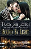 Bound by Light (Cauld Ane Series) (Volume 7)