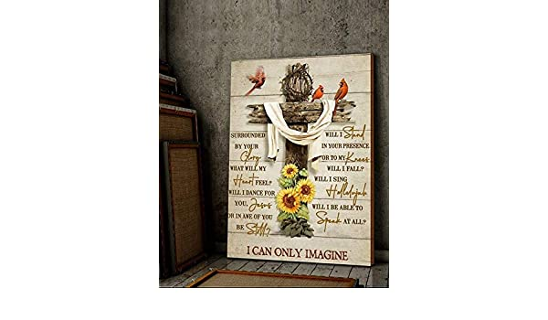 Hummingbird Sunflower Surrounded ByYour Glory I Can Only Imagine Poster No Frame