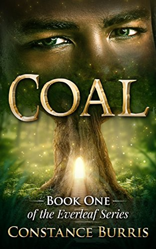 Coal: Book One of the Everleaf Series