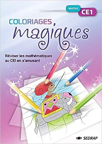 Coloriages Magiques Mathematiques Ce1 Fichier Coloriages Magiques Maths French Edition Collectif 9782758109990 Amazon Com Books