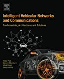 img - for Intelligent Vehicular Networks and Communications: Fundamentals, Architectures and Solutions book / textbook / text book
