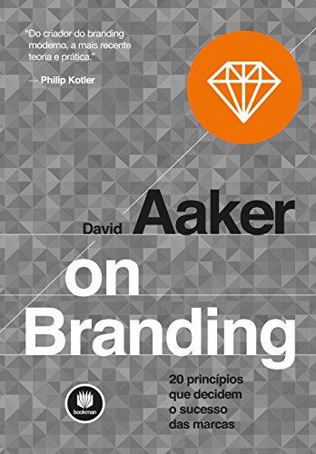 Branding princípios decidem sucesso marcas ebook