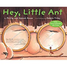 Hey, Little Ant