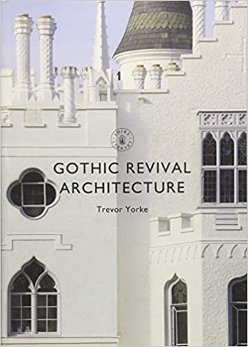 Gothic Revival Architecture Shire Library Trevor Yorke 9781784422288 Amazon Books