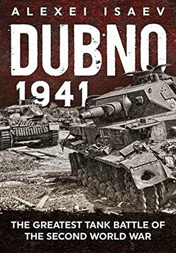Dubno 1941: The Greatest Tank Battle of the Second World War (Different Types Of Guns In The World)