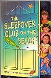 img - for Sleepover Club on the Beach, The (The Sleepover Club) book / textbook / text book
