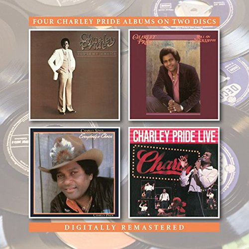 You'Re My Jamaica/Roll On Mississippi/Everybody'S Choice/Charley Pride Live / Charley Pride by bgo