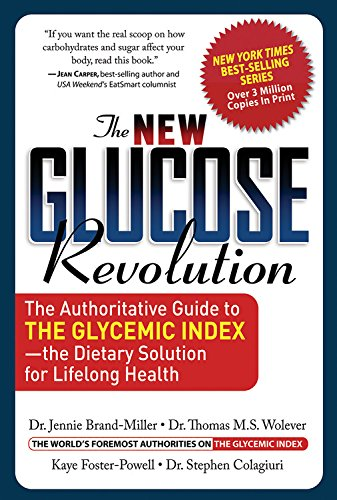 Download The New Glucose Revolution: The Authoritative Guide to the Glycemic Index--the Dietary Solution for Lifelong Health pdf epub