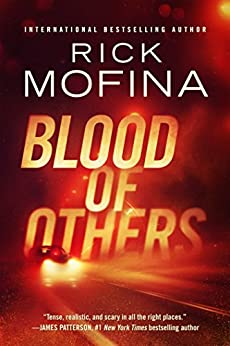 Blood of Others by [Mofina, Rick]