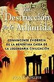 La Destrucción de la Atlántida, Frank Joseph, 0892811412