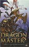 Dragon Master, tome 3 : La dernière bataille par Bunch