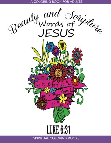 Beauty And Scripture: Words Of Jesus