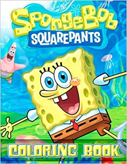 Sponge Bob Squarepants Coloring Book: Great 30 Illustrations ...