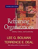 img - for Reframing Organizations: Artistry, Choice, and Leadership (Jossey Bass Business & Management Series) book / textbook / text book