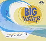 Big Waves - Five Decades of Surf Rock CD