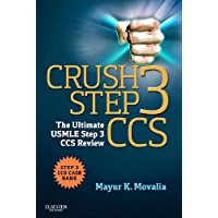 Crush Step 3 CCS E-Book: The Ultimate USMLE Step 3 CCS Review
