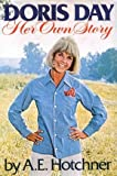 Doris Day: Her own story by Day, Doris M (1976) Hardcover