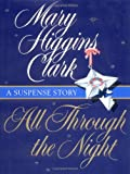 All Through the Night, Mary Higgins Clark, 0684856603