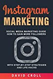 Instagram Marketing: Social Media Marketing Guide: How to Gain More...