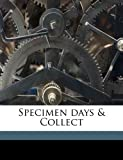 Specimen Days and Collect, Walt Whitman, 1145591264