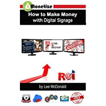 How to Make Money with Digital Signage: Monetize