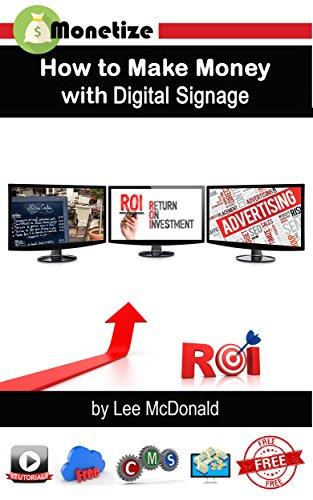 Office Signage Desktop - How to Make Money with Digital Signage: Monetize