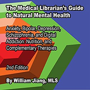 The Medical Librarian's Guide to Natural Mental Health Audiobook