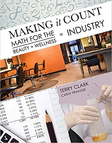 Making it count math for the beauty and wellness industry terry making it count math for the beauty and wellness industry 1st edition fandeluxe Images