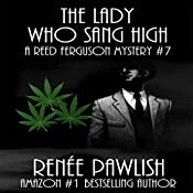 The Lady Who Sang High: A Reed Ferguson Mystery, Book 7 | Renee Pawlish