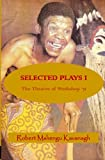 Selected Plays: The Theatre of Workshop '71 (Volume 1)