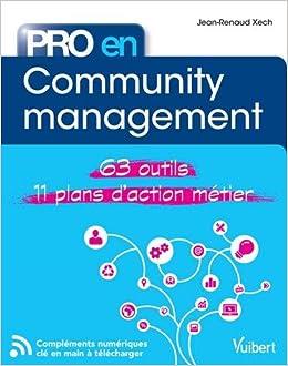 Pro en community management: Amazon.es: Jean-Renaud Xech: Libros en idiomas extranjeros
