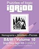 Puzzles of Logic IGridd, Griddlers Team, 149487590X
