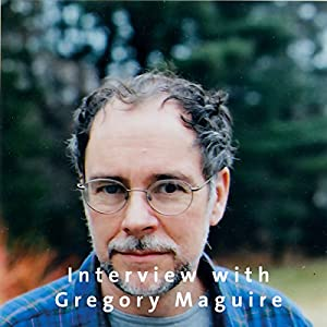 Interview with Gregory Maguire Audiobook