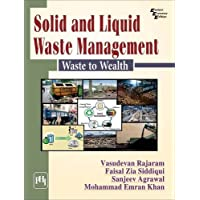 Solid and Liquid Waste Management: Waste to Wealth