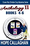 Cruise Ship Christian Cozy Mysteries Series: Anthology II (Books 4-6) by  Hope Callaghan in stock, buy online here