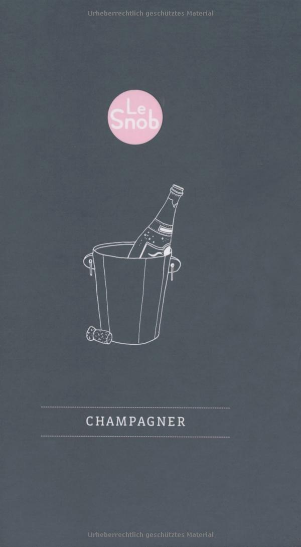 Le Snob - Champagner