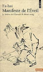 Manifeste de l'Eveil : Le Soûtra de l'Estrade de Houei-neng (638-713)