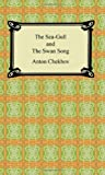 The Sea-Gull and the Swan Song, Anton Chekhov, 1420930559