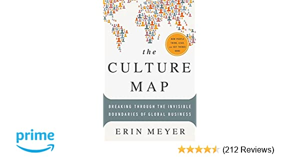 The culture map breaking through the invisible boundaries of global the culture map breaking through the invisible boundaries of global business erin meyer 9781610392501 amazon books fandeluxe Image collections