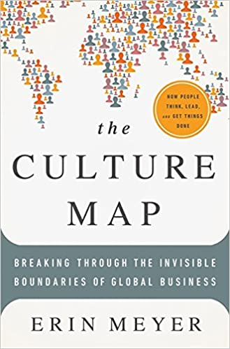 The culture map breaking through the invisible boundaries of global the culture map breaking through the invisible boundaries of global business erin meyer 9781610392501 amazon books fandeluxe Choice Image