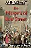 The Masters of Bow Street, John Creasey, 0755114094