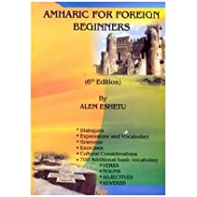 AMHARIC FOR FOREIGN BEGINNERS (6th EDITION)