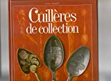 img - for Cuille res de collection (French Edition) book / textbook / text book