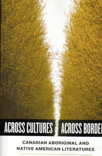 Across Cultures / Across Borders: Canadian Aboriginal and Native American Literatures