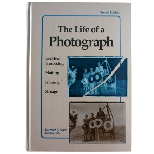Pdf Photography The Life of a Photograph, Second Edition: Archival Processing, Matting, Framing and Storage