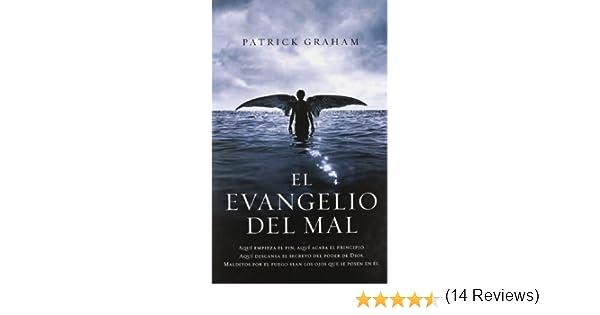 El evangelio del mal (NOVELA DE INTRIGA): Amazon.es: Patrick Graham, TERESA; CLAVEL LLEDO: Libros