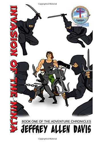Download Invasion of the Ninja: Book One of the ADVENTURE CHRONICLES (Volume 1) ebook