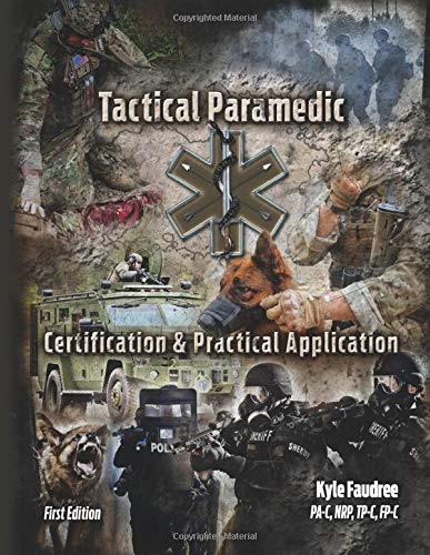 Tactical Paramedic   Certification And Practical Application